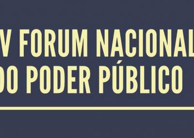 07 DE DEZEMBRO: IV Fórum Nacional do Poder Público