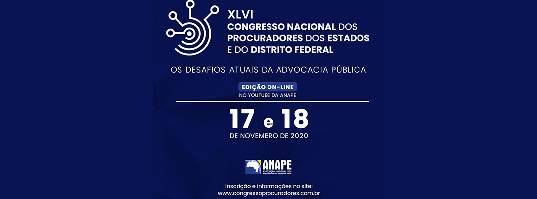 On-line, ANAPE abre XLVI Congresso